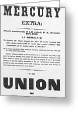 The Union Is Dissolved, 1860 Broadside Greeting Card