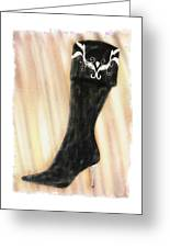 These Boots Are Made For Stompin' Greeting Card
