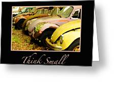 Think Small Greeting Card