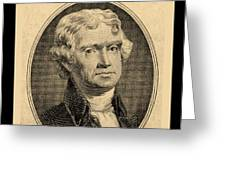 Thomas Jefferson In Sepia Greeting Card