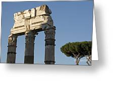 Three Columns And Architrave Temple Of Castor And Pollux Forum Romanum Rome Greeting Card