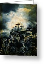 Three Crosses On Golgotha Grunge Background Greeting Card