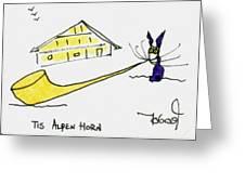 Tis Alpenhorn Greeting Card