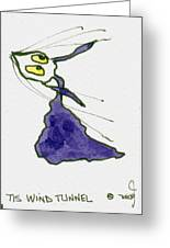 Tis Wind Tunnel Greeting Card