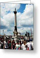 Tourists At Trafalgar Square Greeting Card