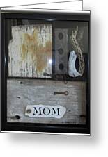 Tribute To Mom Greeting Card
