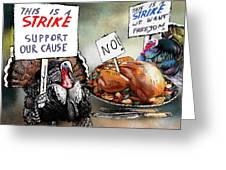 Turkey Strike Greeting Card