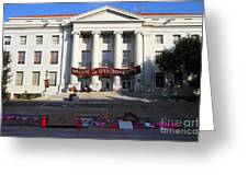 Uc Berkeley . Sproul Hall . Sproul Plaza . Occupy Uc Berkeley . 7d10017 Greeting Card