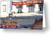 Uc Berkeley . Sproul Hall . Sproul Plaza . Occupy Uc Berkeley . The Is Just The Beginning . 7d10018 Greeting Card