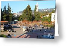 Uc Berkeley . Sproul Hall . Sproul Plaza . Sather Gate And Sather Tower Campanile . 7d10016 Greeting Card