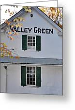 Valley Green Inn - Side View Greeting Card