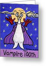 Vampire Tooth Greeting Card