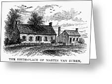 Van Buren: Birthplace Greeting Card
