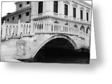 Venice Bridge Bw Greeting Card