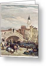 Venice: Rialto, 1833 Greeting Card