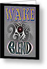 Wake Blend Product Design Greeting Card