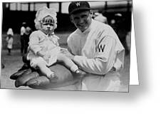 Walter Johnson Holding A Baby - C 1924 Greeting Card