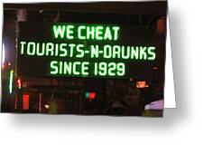 We Cheat Drunks Since 1929 Greeting Card