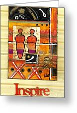 We Inspire One Another Greeting Card