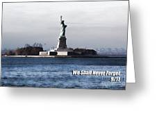 We Shall Never Forget - 9/11 Greeting Card