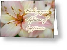 Wedding Happiness Greeting Card - Lilies Greeting Card