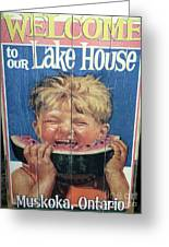 Welcome To Our Lake House Greeting Card
