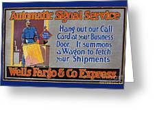 Wells Fargo Banner, 1914 Greeting Card