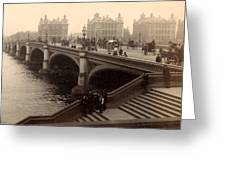 Westminster Bridge - London - C 1887 Greeting Card