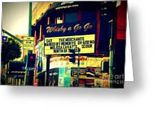 Whisky A Go Go Bar On Sunset Boulevard Greeting Card