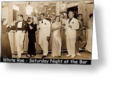 White Roe Lake Hotel-livingston Manor-saturday Night At The Bar Greeting Card