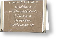 Without It Scrapbook Greeting Card