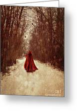 Woman With Red Cape Walking In Woods Greeting Card