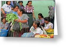 Women At The Chichicastenango Market Greeting Card