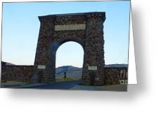 Yellowstone Roosevelt Arch Greeting Card