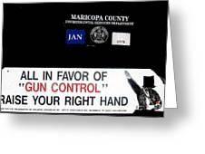 Gun Control Decal Black Canyon City Arizona 2004 Greeting Card