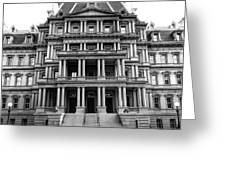Old Executive Office Building Bw Greeting Card
