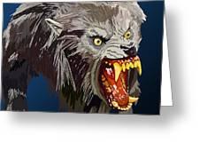 073. Once A Werewolf Always A Werewolf Greeting Card