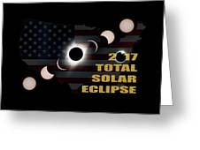 2017 Total Solar Eclipse Across America Greeting Card
