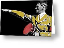 Adolf Hitler Saluting  Circa 1933-2012  Greeting Card