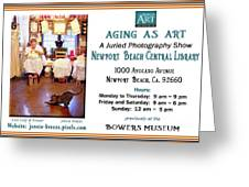 Aging As Art Exhibit Greeting Card