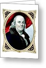Ben Franklin - Two Greeting Card