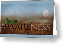 bioAWARENESS II Greeting Card