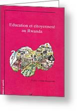 Book Cover Education Et Citoyennete Au Rwanda Greeting Card