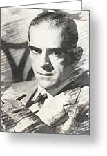 Boris Karloff, Vintage Actor Greeting Card