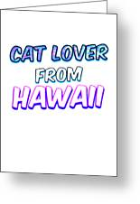 Dog Lover From Hawaii Greeting Card