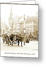 Dresden, Altmarkt Square, Germany, 1903 Greeting Card
