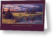 Encampment At Dusk Greeting Card