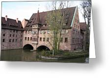 Heilig Geist Spital - Nuremberg Greeting Card
