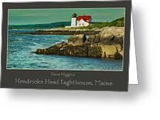 Hendricks Head Lighthouse, Maine Greeting Card