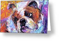Impressionistic Bulldog Painting  Greeting Card by Svetlana Novikova